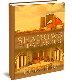 Shadows Of Damascus Novel by Lilas taha